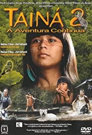 Watch Free Tainá 2: A Aventura Continua (2004)