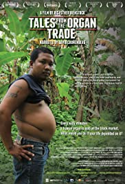 Watch Free Tales from the Organ Trade (2013)