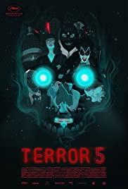 Watch Free Terror 5 (2016)
