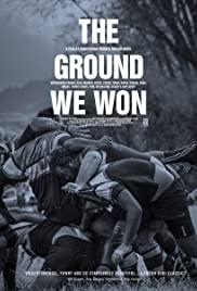 Watch Free The Ground We Won (2015)
