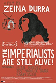 Watch Free The Imperialists Are Still Alive! (2010)