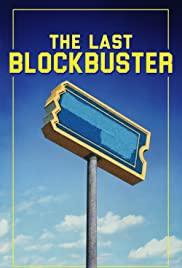 Watch Free The Last Blockbuster (2020)