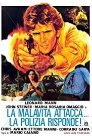 Watch Free La malavita attacca. La polizia risponde. (1977)