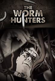 Watch Free The Worm Hunters (2011)