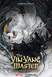 Watch Free The YinYang Master: Dream of Eternity (2020)