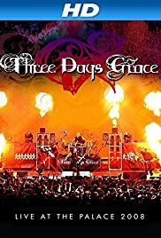 Watch Free Three Days Grace: Live at the Palace 2008 (2008)