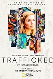 Watch Free Trafficked with Mariana Van Zeller (2020 )