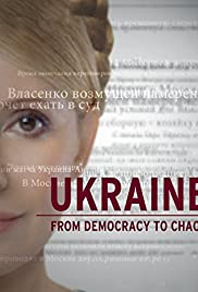Watch Free Ukraine: From Democracy to Chaos (2012)