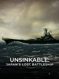 Watch Free Unsinkable: Japans Lost Battleship (2020)