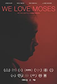 Watch Free We Love Moses (2016)