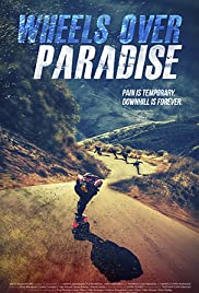 Watch Free Wheels Over Paradise (2015)