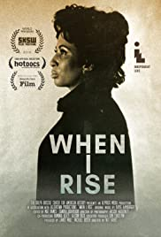 Watch Free When I Rise (2010)