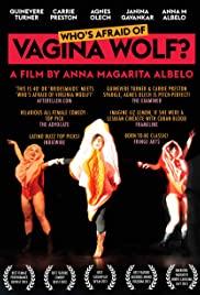 Watch Free Whos Afraid of Vagina Wolf? (2013)
