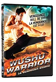 Watch Free Wushu Warrior (2011)