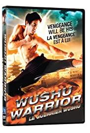 Watch Free Wushu Warrior (2011)