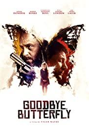 Watch Free Goodbye, Butterfly (2021)