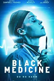 Watch Free Black Medicine (2021)