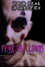Watch Free Fear of Clowns (2004)