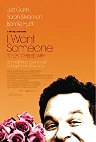 Watch Free I Want Someone to Eat Cheese With (2006)
