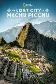 Watch Free The Lost City of Machu Picchu (2019)