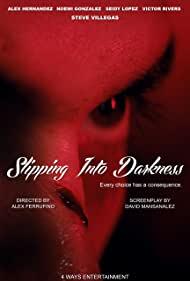 Watch Free Slipping Into Darkness (2020)