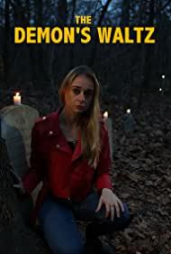 Watch Full Movie :The Demons Waltz (2021)