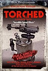 Watch Free Torched (2004)
