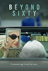 Watch Full Movie :Beyond Sixty (2021)