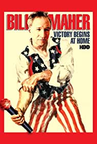 Watch Free Bill Maher: Victory Begins at Home (2003)