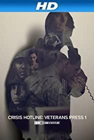 Watch Free Crisis Hotline: Veterans Press 1 (2013)