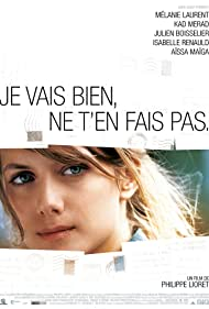 Watch Free Je vais bien, ne ten fais pas (2006)
