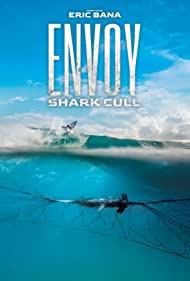 Watch Free Envoy: Shark Cull (2021)