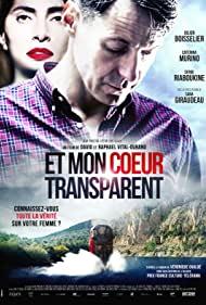 Watch Free Et mon coeur transparent (2017)