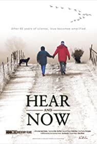 Watch Free Hear and Now (2007)