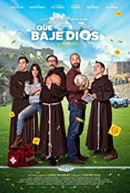 Watch Free Que baje Dios y lo vea (2017)