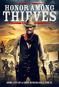 Watch Free Honor Among Thieves (2021)