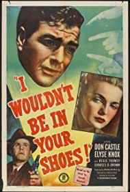 Watch Free I Wouldnt Be in Your Shoes (1948)