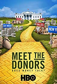Watch Free Meet the Donors: Does Money Talk? (2016)