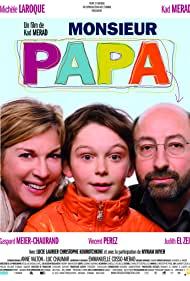 Watch Free Monsieur Papa (2011)