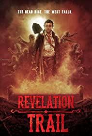 Watch Free Revelation Trail (2013)