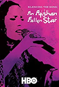 Watch Free Silencing the Song: An Afghan Fallen Star (2011)