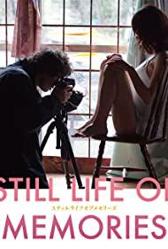 Watch Free Still Life of Memories (2018)