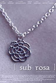 Watch Free Sub Rosa (2014)