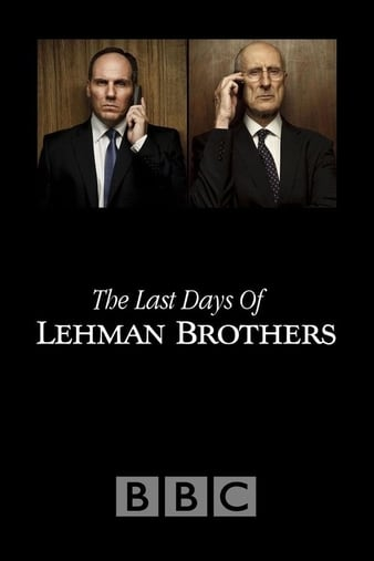 Watch Free The Last Days of Lehman Brothers (2009)