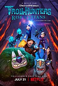 Watch Full Movie :Trollhunters: Rise of the Titans (2021)
