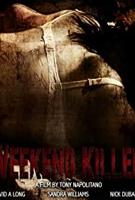 Watch Free Weekend Killer (2011)