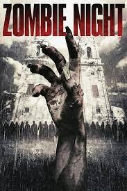 Watch Free Zombie Night (2013)
