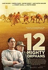 Watch Free 12 Mighty Orphans (2021)