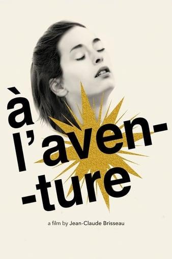 Watch Free À laventure (2008)