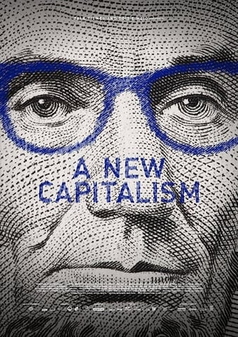 Watch Free A New Capitalism (2017)